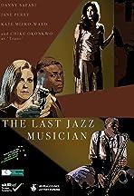 The Last Jazz Musician