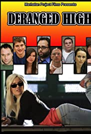 Deranged High (2010) ONLINE SEHEN