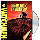 Tales of the Black Freighter (2009)