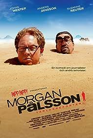 Morgan Pålsson - världsreporter (2008) Poster - Movie Forum, Cast, Reviews