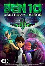 Ben 10 destroy all aliens tv movie 2012 imdb ben 10 destroy all aliens poster voltagebd Gallery