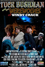 Tuck Bushman and the Werewolves of Windy Crack Poster