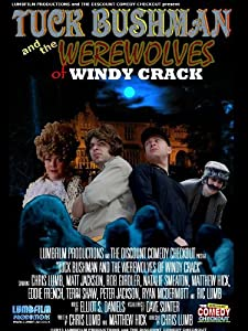 New movie to watch 2018 Tuck Bushman and the Werewolves of Windy Crack [WQHD]