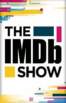 The IMDb Show (2017– )