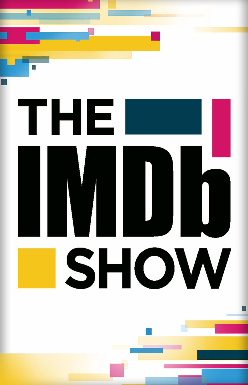 The IMDb Show (TV Series 2017– ) - IMDb