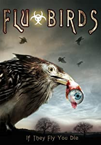 Movie trailers clips watch Flu Bird Horror [Mpeg]