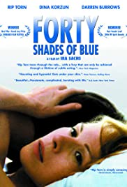 Forty Shades of Blue(2005) Poster - Movie Forum, Cast, Reviews