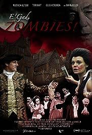 E'gad, Zombies!(2010) Poster - Movie Forum, Cast, Reviews