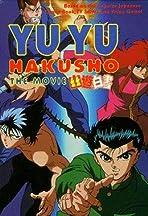 Yu Yu Hakusho: The Movie