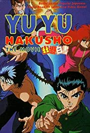 Yu Yu Hakusho: The Movie (1993) Poster - Movie Forum, Cast, Reviews