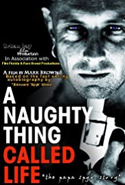 A Naughty Thing Called Life Poster