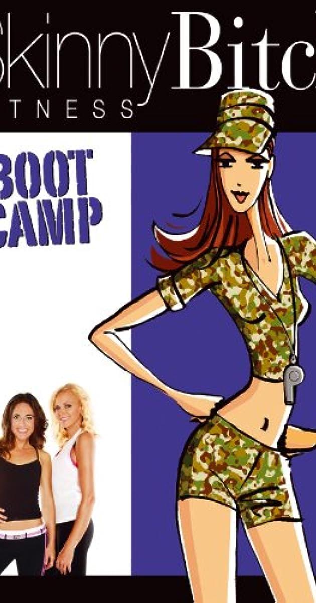 Skinny Bitch Fitness: Boot Camp (Video 2008) - IMDb
