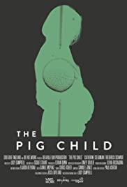 The Pig Child Poster