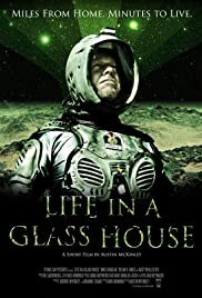 Life in a Glass House Poster