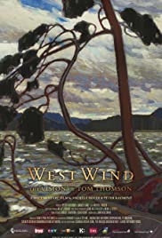 West Wind: The Vision of Tom Thomson Poster