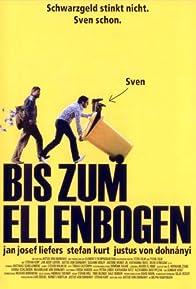 Primary photo for Bis zum Ellenbogen