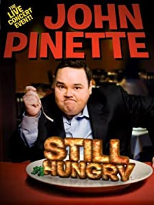 Good free movie sites no download John Pinette: Still Hungry USA [720x320]