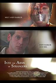 Into the Arms of Strangers (2007)