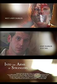 Into the Arms of Strangers (2007) Poster - Movie Forum, Cast, Reviews