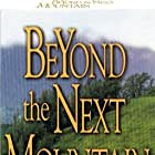 Beyond the Next Mountain (1987)