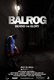 Balrog: Behind the Glory Poster