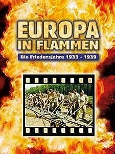 Downloading movies legal Europa in Flammen - Die Friedensjahre 1933-1939 by [480p]