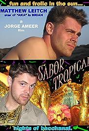 Sabor tropical(2009) Poster - Movie Forum, Cast, Reviews