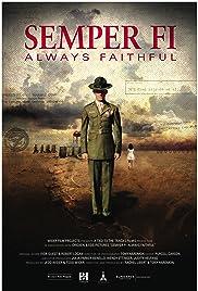 Semper Fi: Always Faithful Poster