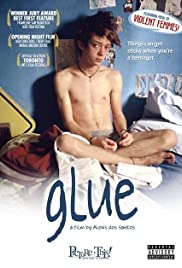 Glue(2006) Poster - Movie Forum, Cast, Reviews