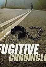 The Fugitive Chronicles