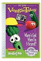 VeggieTales: Where's God When I'm S-Scared?