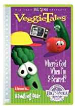 VeggieTales: Where's God When I'm S-Scared?