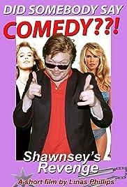 Shawnsey's Revenge Poster