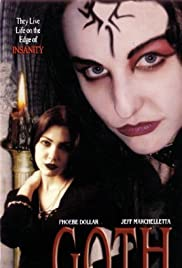 Goth (2003) Poster - Movie Forum, Cast, Reviews