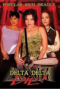 Primary photo for Delta Delta Die!