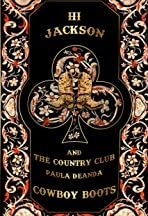 Hi Jackson & The Country Club: Cowboy Boots (Feat. Paula DeAnda)