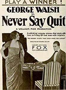 A must watch english movies Never Say Quit USA [1080pixel]