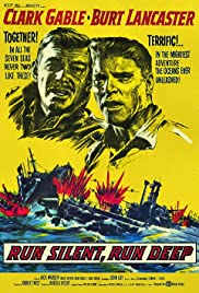 Run Silent Run Deep (1958) Poster - Movie Forum, Cast, Reviews