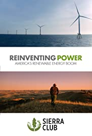 Reinventing Power: America's Renewable Energy Boom Poster