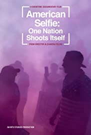 American Selfie: One Nation Shoots Itself Poster
