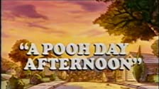 A Pooh Day Afternoon