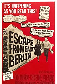 Escape from East Berlin(1962) Poster - Movie Forum, Cast, Reviews
