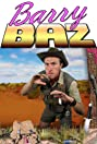 The Adventures of Barry Baz (2011) Poster