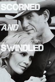Scorned and Swindled (1984)