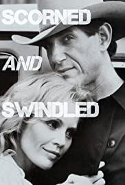 Scorned and Swindled Poster