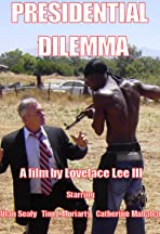 Presidential Dillema