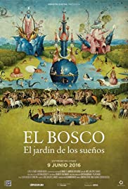 Bosch The Garden Of Dreams 2016 Imdb