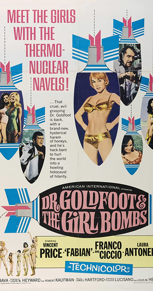Subtitle of Dr. Goldfoot and the Girl Bombs