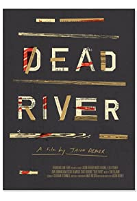 Primary photo for Dead River