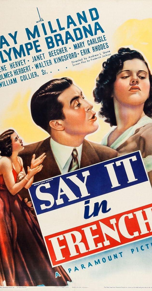Say It in French (1938) - IMDb